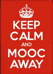 Keep Calm and Mooc away